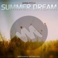 Sergi Pitch - Summer Dream (Original Mix)