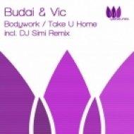 Budai & Vic - Bodywork (Original)
