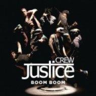 Justice Crew - Boom Boom  (Nick Kennedy Bootleg)
