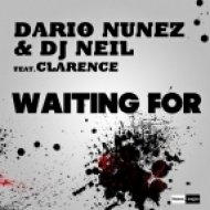 Dario Nunez & DJ Neil feat. Clarence - Waiting For (Vania Kolesnik Edit)