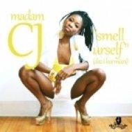 Madam CJ - Smell \'Urself (Daz-I-Kue Vocals)