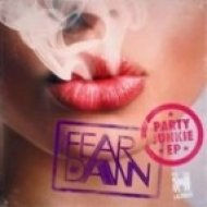 Chris Arnott, Fear of Dawn - Party Junkie  (Chris Arnott Remix)