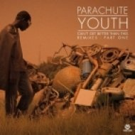 Parachute Youth  - Can\'t Get Better Than This  (Benson Remix)