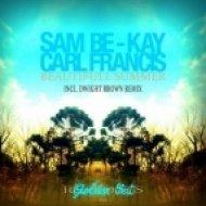 Sam Be-kay - I\'m on Fire  (Original Mix)