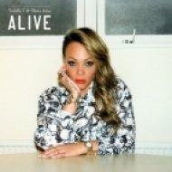 Toddla T & Shola Ama  - Alive  (Original Mix)