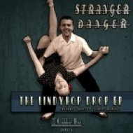 Stranger Danger - Love Benny (Original Mix)