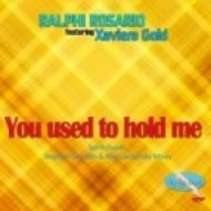 Ralphi Rosario - You Used To Hold Me feat Xaviera Gold (Stephan Grondin & Alain Jackinsky Vocal Mix)