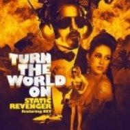 Static Revenger feat. Dev - Turn The World On (Alex Kenji Remix)