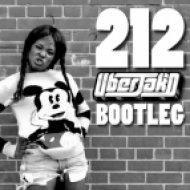 Azaelia Banks, Lazy Jay - 212 (Uberjak\'d Bootleg)