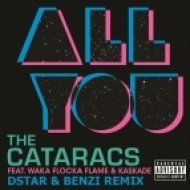 The Cataracs - All You (Dstar & Benzi Remix)