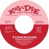 Funkshone - Purification Pt.4 (Kenny Dope Remix)