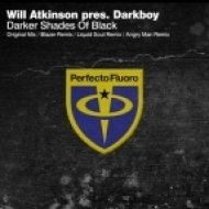 Will Atkinson, Darkboy - Darker Shades Of Black (Liquid Soul Remix)