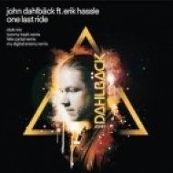 John Dahlback ft. Erik Hassle - One Last Ride (Mike Hawkins Reboot)