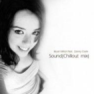 Bryan Milton feat.  Danny Claire - Sound  (Chillout mix)