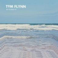 Tom Flynn - With Flowers  (Original mix)