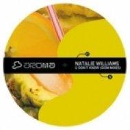 Natalie Williams - U Dont Know  (Giom Extented Remix)
