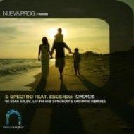 E-Spectro - Choice feat. Escenda (Original Mix)