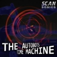 The Autobots - Time Machine (Future Jungle Mix)