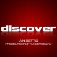 Ian Betts - Under Below (Original Mix)
