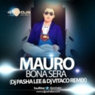 Mauro - Bona Sera (DJ Pasha Lee & DJ Vitaco Rmx)