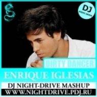 Enrique Iglesias feat. Usher vs. Sick Individuals - Dirty Dancer  (DJ NIGHT-DRIVE Mashup)