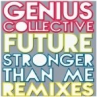 Genius Collective - Stronger Than Me  (Yam Who? Rework)