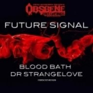 Future Signal - Dr Strangelove  (Original Mix)