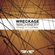 Wreckage Machinery & Bowsar - Power Of Control  (Original Mix)