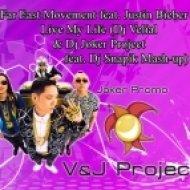 Far East Movement feat. Justin Biber - Live My Life (Dj Velial & Dj Joker Project feat. Dj Snapik Mash-Up)