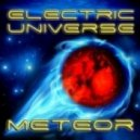 Electric Universe feat. Chico - Meteor  (Original Remastered)