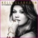 Kelly Clarkson - Stronger (What Doesn\'t Kill You)  (Lazybox Remix)