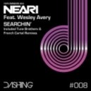 Wesley Avery, Neari - Searchin\'  (Exented Vocal Mix)