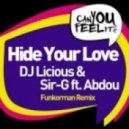 Dj Licious, Sir - Hide Your Love  (Funkerman Remix)