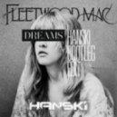 Fleetwood Mac  - Dreams  (Hanski Bootleg Edit)