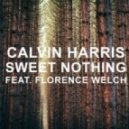 Calvin Harris feat. Florence Welch - Sweet Nothing  (Artistic Raw Bootleg)