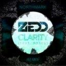 Zedd - Clarity feat. Foxes  (Northmark Remix)