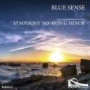 Blue Sense - Symphony No. 40  (Original Mix)