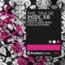 Phil Taylor - Inside Job  (Steve Allen Remix)