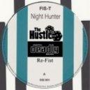 Fis-T - Nitehunter  (The Hustle & Se7en Deadly Breaks Re-Fist)