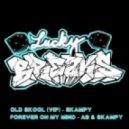 Skampy - Old Skool  (VIP Mix)
