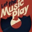 Dj Special - Let The  Music Play  (Orginal Mix 2013)