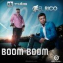 DJ Tulis & El Rico - Boom Boom  (Tech-House Mix)