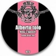 Alberto Tolo  -  King\'s Speech  (Kenny Brian Remix)