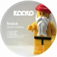 Louca - Secret Holidays  (Original Mix)