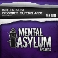 Indecent Noise - Supercharge  (Acid Mix)