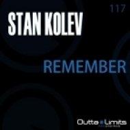 Stan Kolev - Remember  (Original Mix)