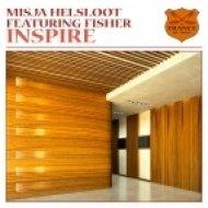 Misja Helsloot feat Fisher - Inspire  (Original Vocal)