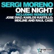 Sergi Moreno - One Night  (Raul Case Remix)