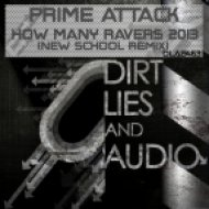 Prime Attack - How Many Ravers 2013 (New School Remix)