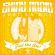 Shiny Radio - What Do You Want (feat. La Kos)